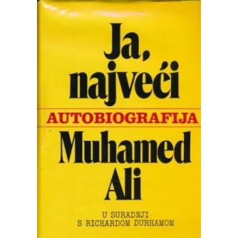 MUHAMED ALI : JA, NAJVEĆI